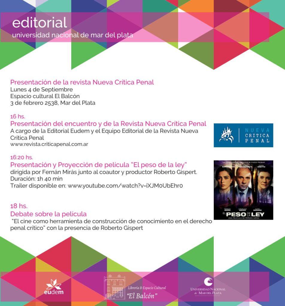 """Presentación Revista Digital Nueva Crítica Penal y CINE/DEBATE """"El peso de la ley"""""""